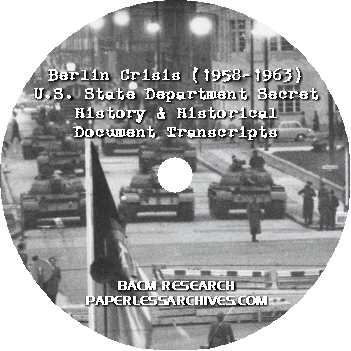 Berlin-Crisis-1958-1963-State-Dept-Secret-History-Historical-Document-Transcripts-CD-ROM