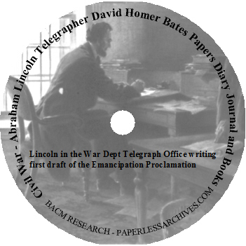 Civil War - Abraham Lincoln Telegrapher David Homer Bates Papers Diary Journal and Books CD-ROM