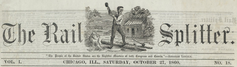 Masthead of the Abraham Lincoln Campaign Newspaper The Rail Splitter