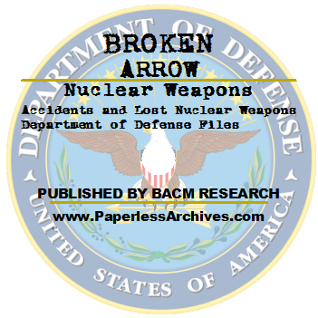 Nuclear Weapons Accidents and Lost Nuclear Weapons Department of Defense Files CD-ROM