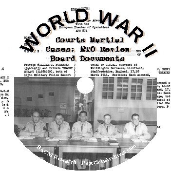 World-War-II-Courts-Martial-Cases-ETO-Review-Board-Documents-CD-ROM