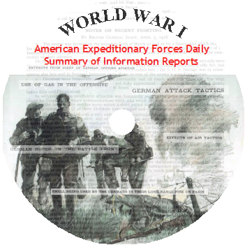 World War I American Expeditionary Forces Daily Summary of Information Reports CD-ROM